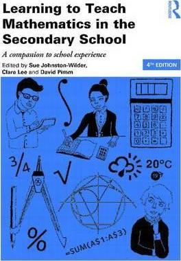 Learning to Teach Mathematics in the Secondary School