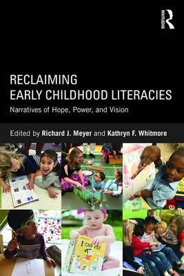 Reclaiming Early Childhood Literacies