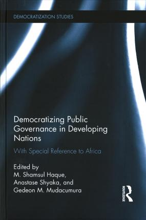 Democratizing Public Governance in Developing Nations