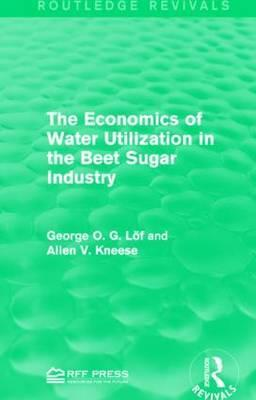 The Economics of Water Utilization in the Beet Sugar Industry