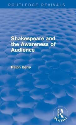 Shakespeare and the Awareness of Audience