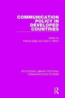 Communication Policy in Developed Countries