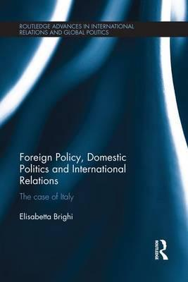 Foreign Policy, Domestic Politics and International Relations
