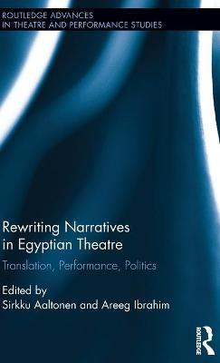 Rewriting Narratives in Egyptian Theatre