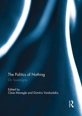 The Politics of Nothing