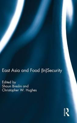 East Asia and Food (In)security