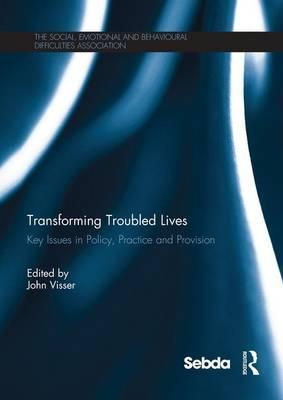Transforming Troubled Lives