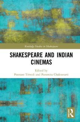 Shakespeare and Indian Cinemas