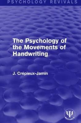 The Psychology of the Movements of Handwriting
