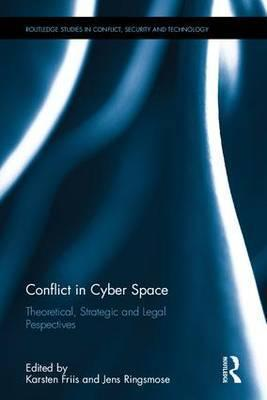 Conflict in Cyber Space