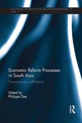 Economic Reform Processes in South Asia