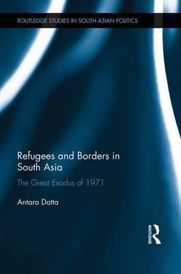 Refugees and Borders in South Asia