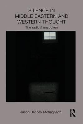 Silence in Middle Eastern and Western Thought