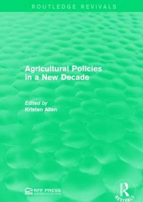 Agricultural Policies in a New Decade