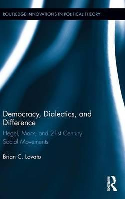 Democracy, Dialectics, and Difference
