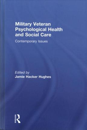 Military Veteran Psychological Health and Social Care