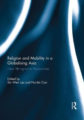 Religion and Mobility in a Globalising Asia