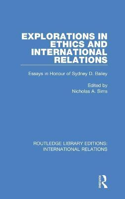 Explorations in Ethics and International Relations