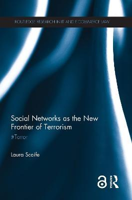 Social Networks as the New Frontier of Terrorism