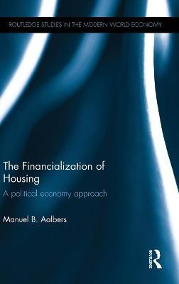 The Financialization of Housing