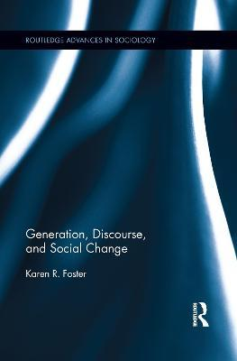 Generation, Discourse, and Social Change