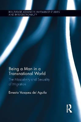 Being a Man in a Transnational World