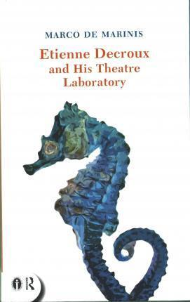 Etienne Decroux and his Theatre Laboratory