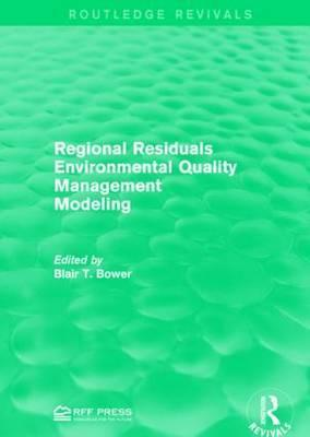 Regional Residuals Environmental Quality Management Modeling