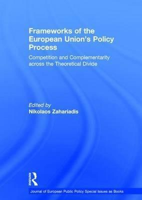 Frameworks of the European Union's Policy Process