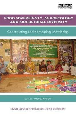 Food Sovereignty, Agroecology and Biocultural Diversity