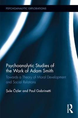 Psychoanalytic Studies of the Work of Adam Smith