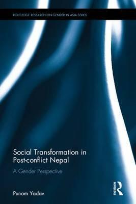 Social Transformation in Post-conflict Nepal