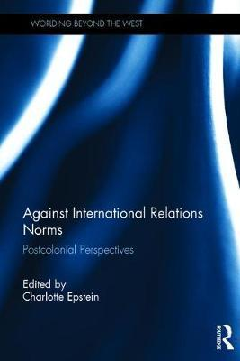 Against International Relations Norms