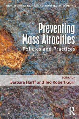 Policies and Practices for Preventing Mass Atrocities