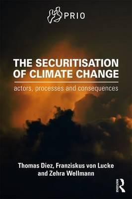 The Securitisation of Climate Change