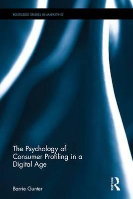 The Psychology of Consumer Profiling in a Digital Age