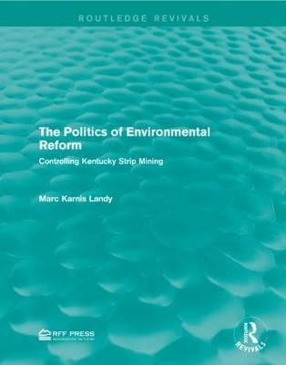 The Politics of Environmental Reform