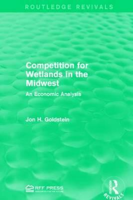 Competition for Wetlands in the Midwest