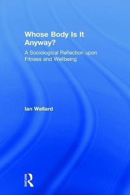 Whose Body is it Anyway?