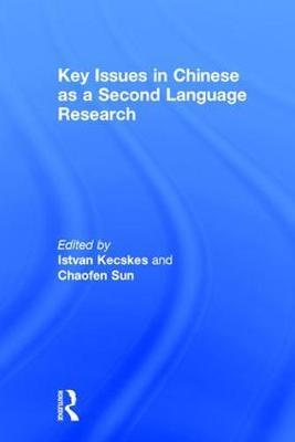 Key Issues in Chinese as a Second Language Research