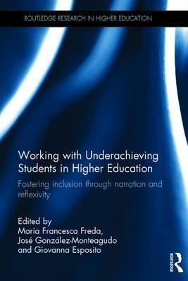 Working with Underachieving Students in Higher Education