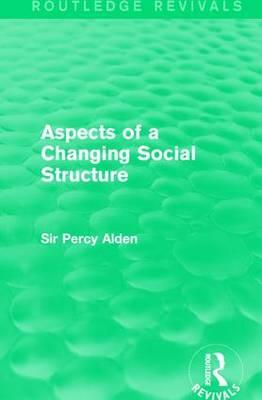 Aspects of a Changing Social Structure