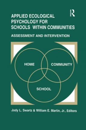 Applied Ecological Psychology for Schools Within Communities