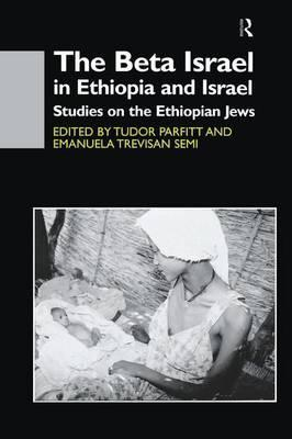 The Beta Israel in Ethiopia and Israel