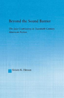 Beyond the Sound Barrier