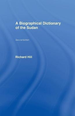 A Biographical Dictionary of the Sudan