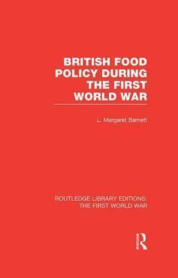 British Food Policy During the First World War