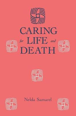 Caring for Life and Death