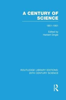 A Century of Science 1851-1951
