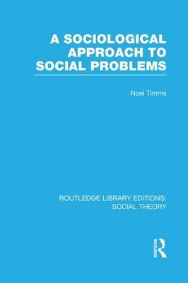 A Sociological Approach to Social Problems
